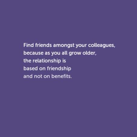 findfriendsamongstyourcolleagues2c0abecauseasyouallgrowolder2c0atherelationshipis0abasedonfriendship-default